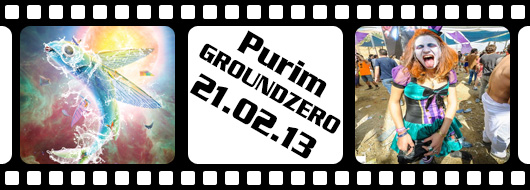 Purim GROUNDZERO - 21.02.13